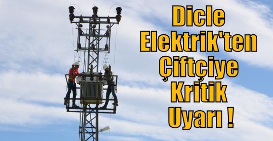 dicle_elektrikten_ciftciye_kritik_uyari_h6555
